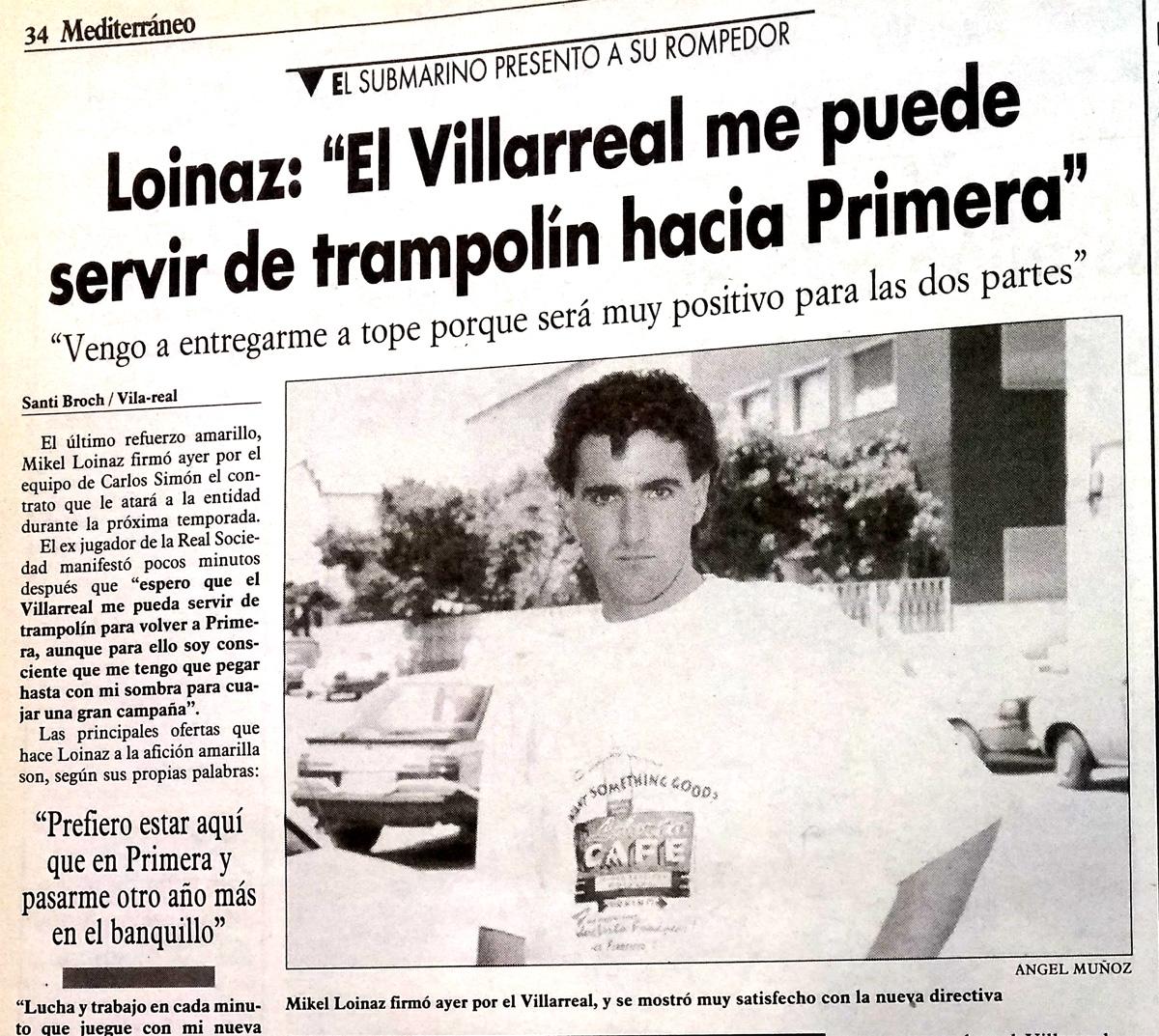 Tal día como hoy fichamos a Loinaz. El Villarreal un 10 de julio