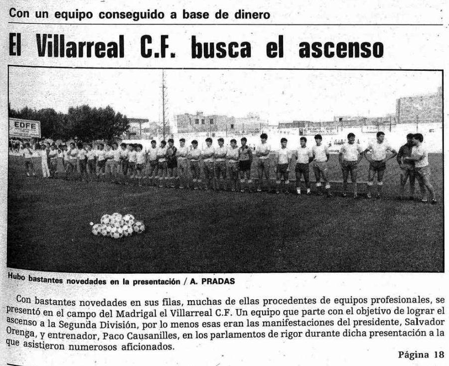 El presidente Orenga presenta un equipo ilusionante. El Villarreal un 24 de julio