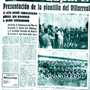Se presentó el submarino (1971). El Villarreal un 4 de agosto